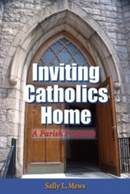 Inviting Catholics Home: A Parish Program