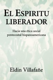 El Espiritu Liberador, The Liberating Spirit  -     By: Eldin Villafane