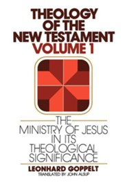 The Ministry of Jesus in Its Theological Significance