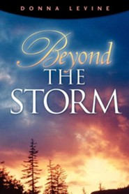 Beyond the Storm  -     By: Donna Levine