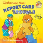 The Berenstain Bears: Report Card Trouble  -     By: Stan Berenstain, Jan Berenstain     Illustrated By: Stan Berenstain