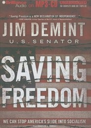 Saving Freedom, Unabridged Audio on MP3-CD  -              Narrated By: J. Charles                   By: Jim DeMint