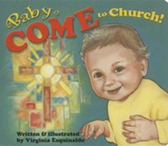 Baby Come to Church!