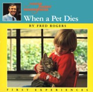 When a Pet Dies  -     By: Fred Rogers, Jim Judkis