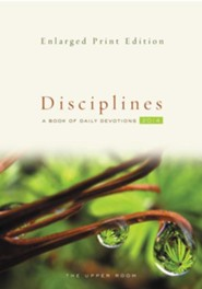 The Upper Room Disciplines 2014, Enlarged-Print Edition: A Book of Daily Devotions