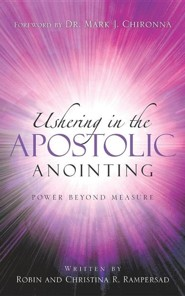 Ushering in the Apostolic Anointing