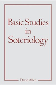 Basic Studies in Soteriology