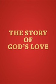 The Story of God's Love