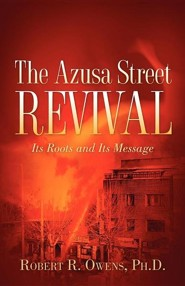 The Azusa Street Revival