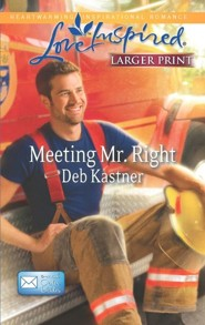 Meeting Mr. Right - Large Print Edition