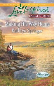 Making His Way Home - Large Print Edition