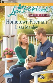 Hometown Fireman - Large Print Edition