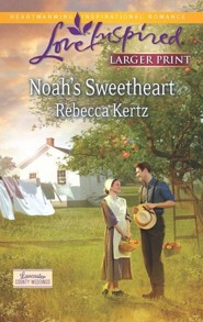 Noah's Sweetheart - Large Print Edition