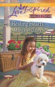 Healing Hearts - Large Print Edition