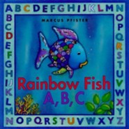 Rainbow Fish A, B, C  -     By: Marcus Pfister     Illustrated By: Marcus Pfister