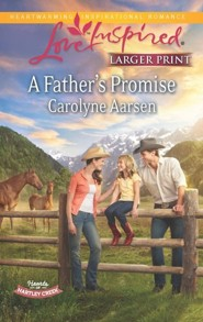A Father's Promise - Large Print Edition