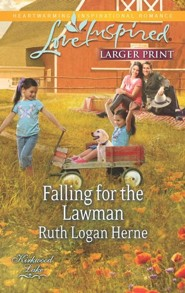 Falling for the Lawman - Large Print Edition  -     By: Ruth Logan Herne