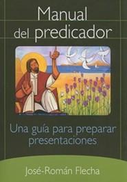 Manual del Predicador: Una Guia Para Preparar Presentaciones