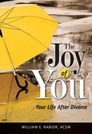 The Joy of You: Your Life After Divorce