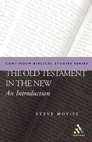 The Old Testament in the New  -     By: Steven Moyise