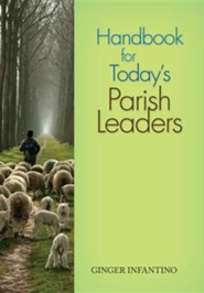 Handbook for Today's Parish Leaders
