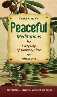 Peaceful Meditations for Every Day in Ordinary Time: Years A, B, & C