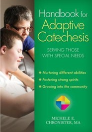 Handbook for Adaptive Catechesis: Serving Those with Special Needs
