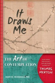 It Draws Me: The Art of Contemplation
