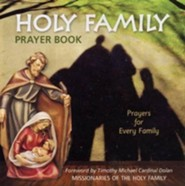 Holy Family Prayer Book: Prayers for Every Family