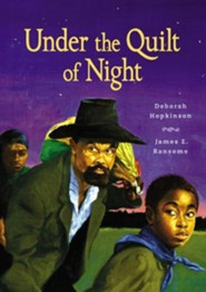 Under the Quilt of Night  -     By: Deborah Hopkinson     Illustrated By: James Ransome