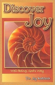 Discover Joy: Well-Being, God's Way  -     By: Dr. Joy Bodzioch