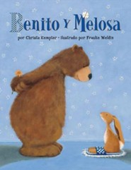 Benito y Melosa  -     By: Christa Kempter     Illustrated By: Frauke Weldin