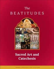 The Beatitudes: Sacred Art & Catechesis