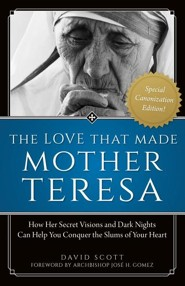 Love That Made Mother Teresa, Special Canonization Edition