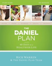 The Daniel Plan Study Guide: 40 Days to a Healthier Life  -