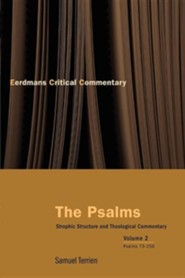The Psalms: Strophic Structure and Theological Commentary Volume Two
