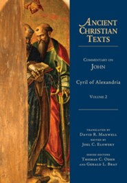 Commentary on John, Volume 2: Ancient Christian Texts [ACT]