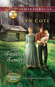 Their Frontier Family  -     By: Lyn Cote