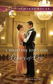 Legacy of Love  -     By: Christine Johnson