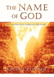 The Name of God  -     By: Kevin Conner