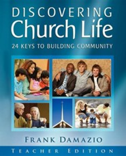 Discovering Church Life - Teacher Edition  -     By: Frank Damazio