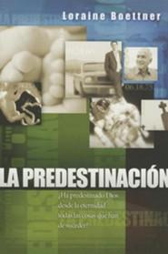 La Predestinacion = Predestination