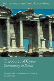 Theodoret of Cyrus: Commentary on Daniel  -     By: Robert C. Hill