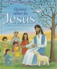 Quiero Saber de Jess.: I Want to Know about Jesus