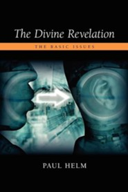 The Divine Revelation: The Basic Issues