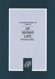 Of Human Life: Humanae Vitae