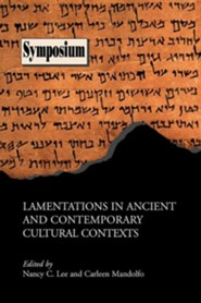 Lamentations in Ancient and Contemporary Cultural Contexts