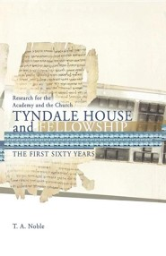 Research for the Academy and the Church: Tyndale House and Fellowship