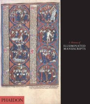 A History of Illuminated Manuscripts, Edition 0002