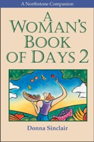 A Woman's Book of Days 2  -     By: Donna Sinclair